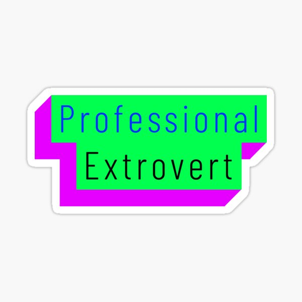 Funny Professional Extrovert Label in flashy colors Sticker
