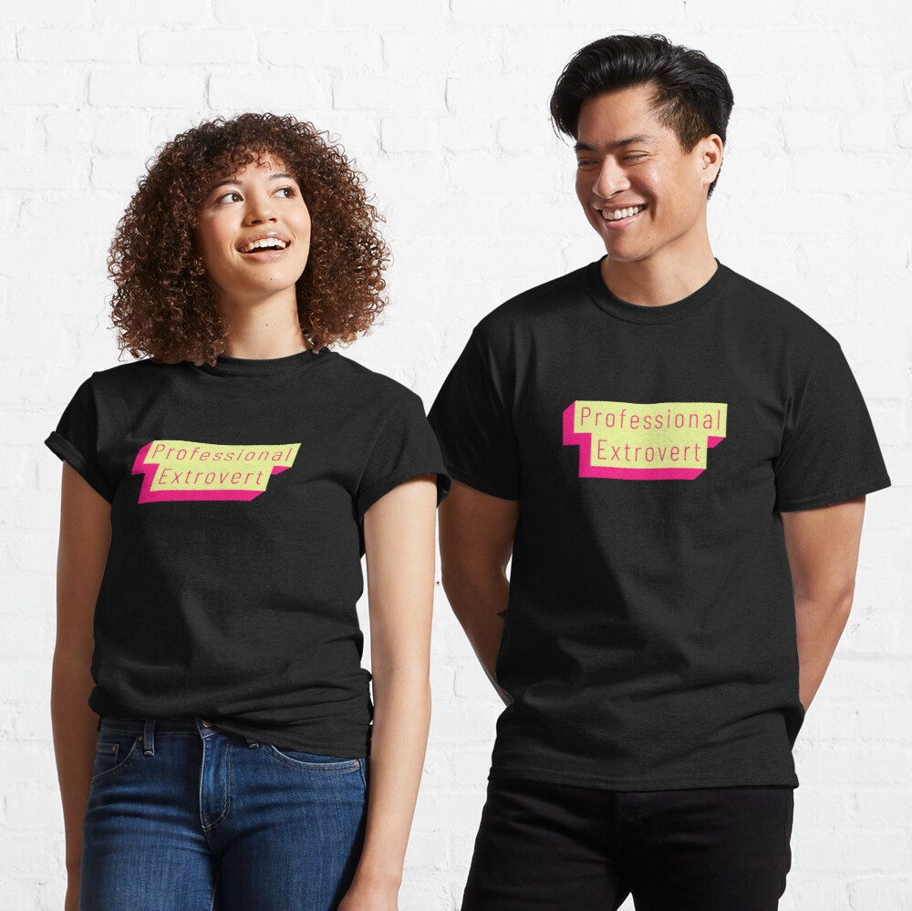 Funny Professional Extrovert Label in flashy colors Classic T-Shirt