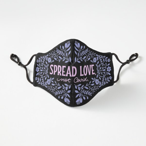 "Maske ""Spread Love, Not Covid."" #2 Passgenau (3-lagig)"