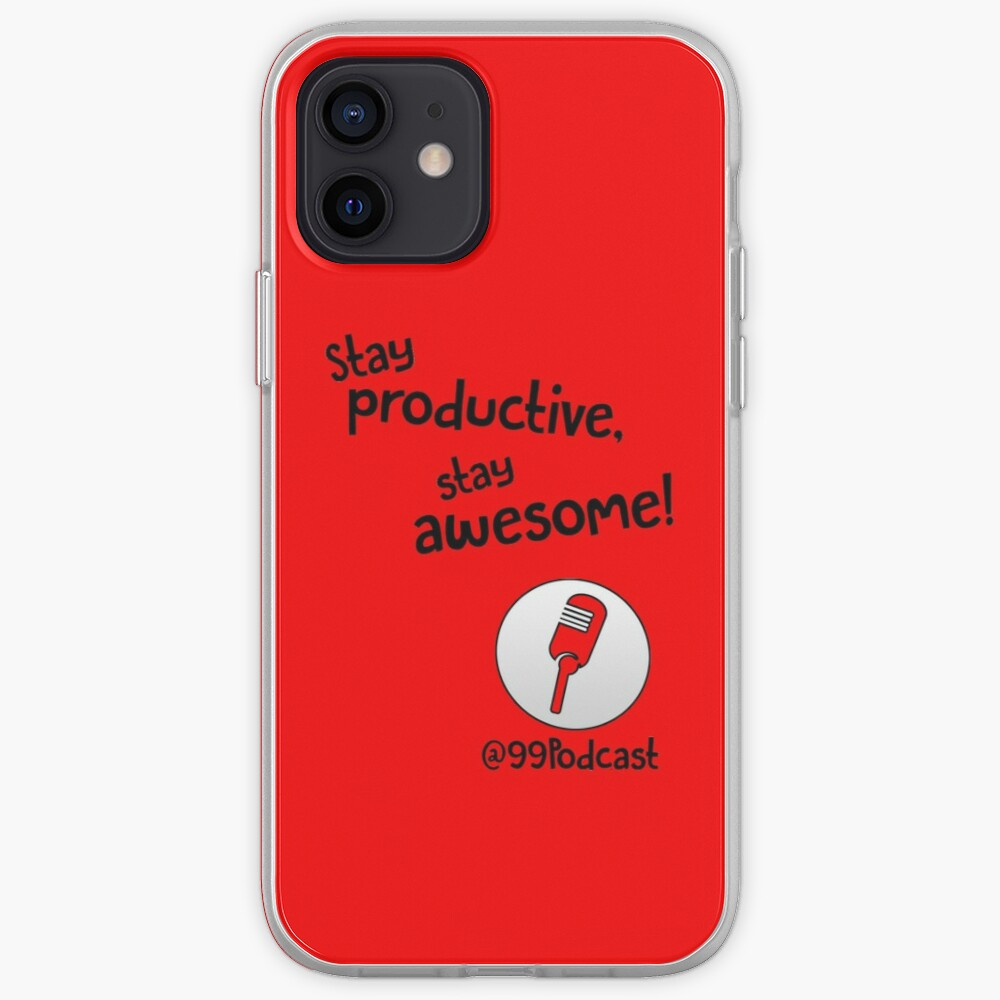 Stay Productive, Stay Awesome - 99% Perspiration iPhone Case & Cover