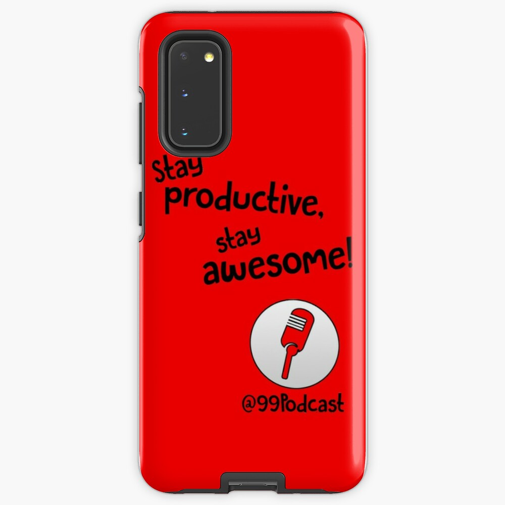 Stay Productive, Stay Awesome - 99% Perspiration Case & Skin for Samsung Galaxy