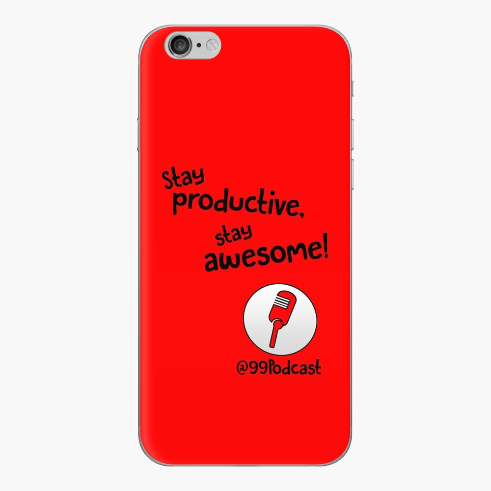 Stay Productive, Stay Awesome - 99% Perspiration iPhone Skin
