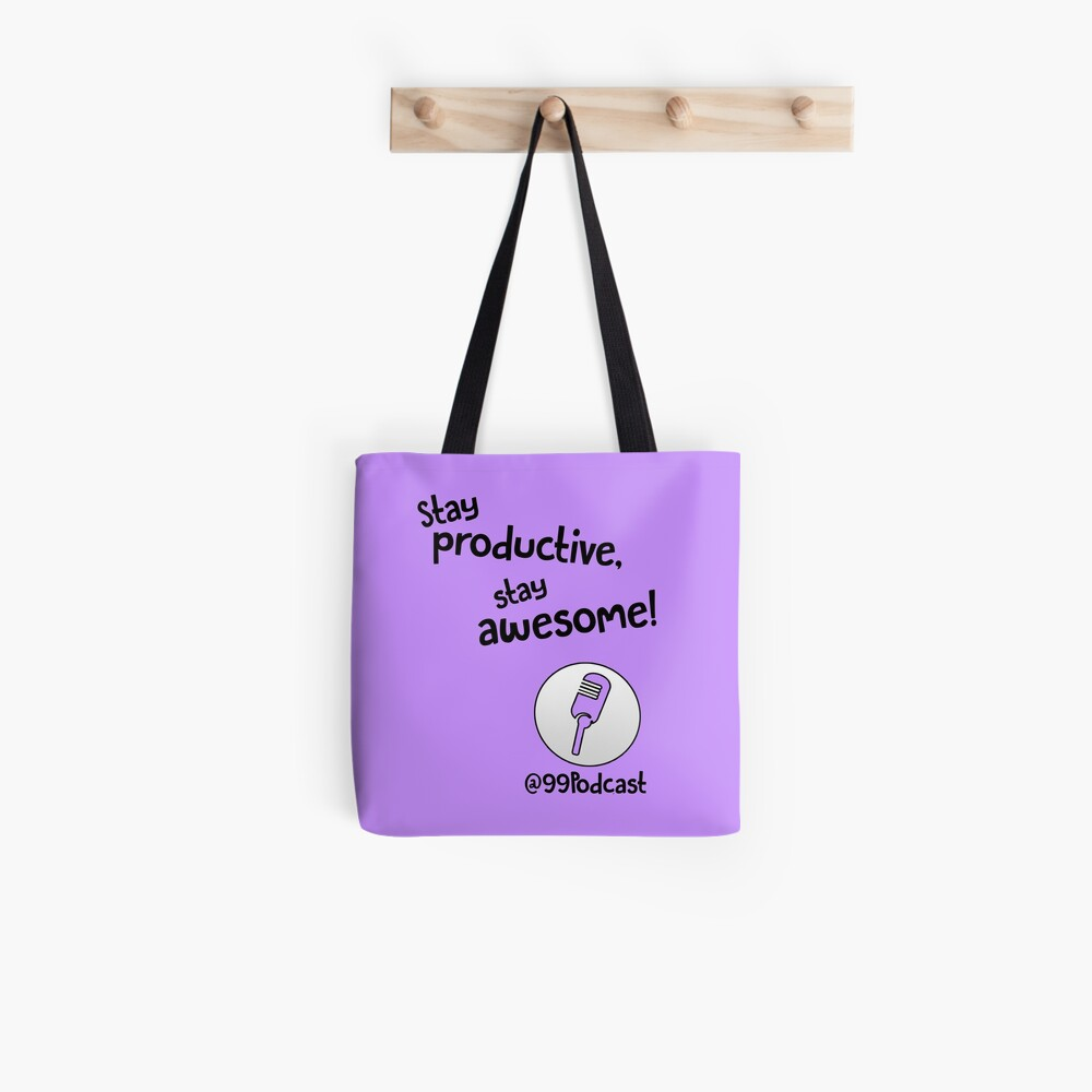 Stay Productive, Stay Awesome - 99% Perspiration Tote Bag