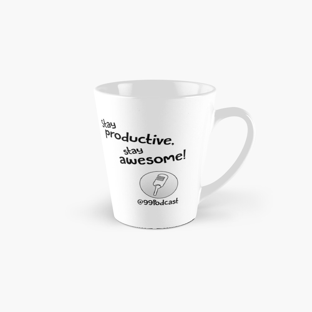 Stay Productive, Stay Awesome - 99% Perspiration Mug