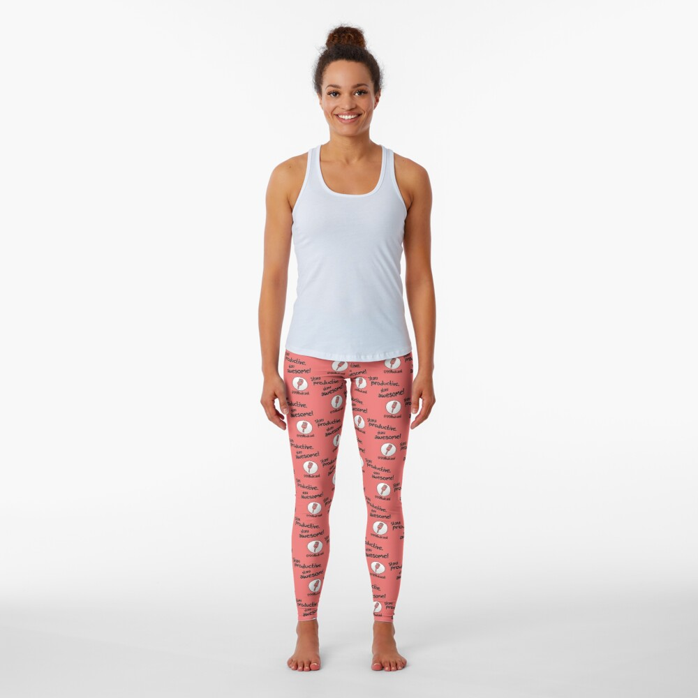 Stay Productive, Stay Awesome - 99% Perspiration Leggings