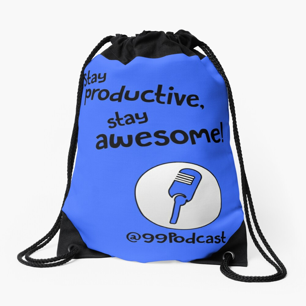 Stay Productive, Stay Awesome - 99% Perspiration Drawstring Bag