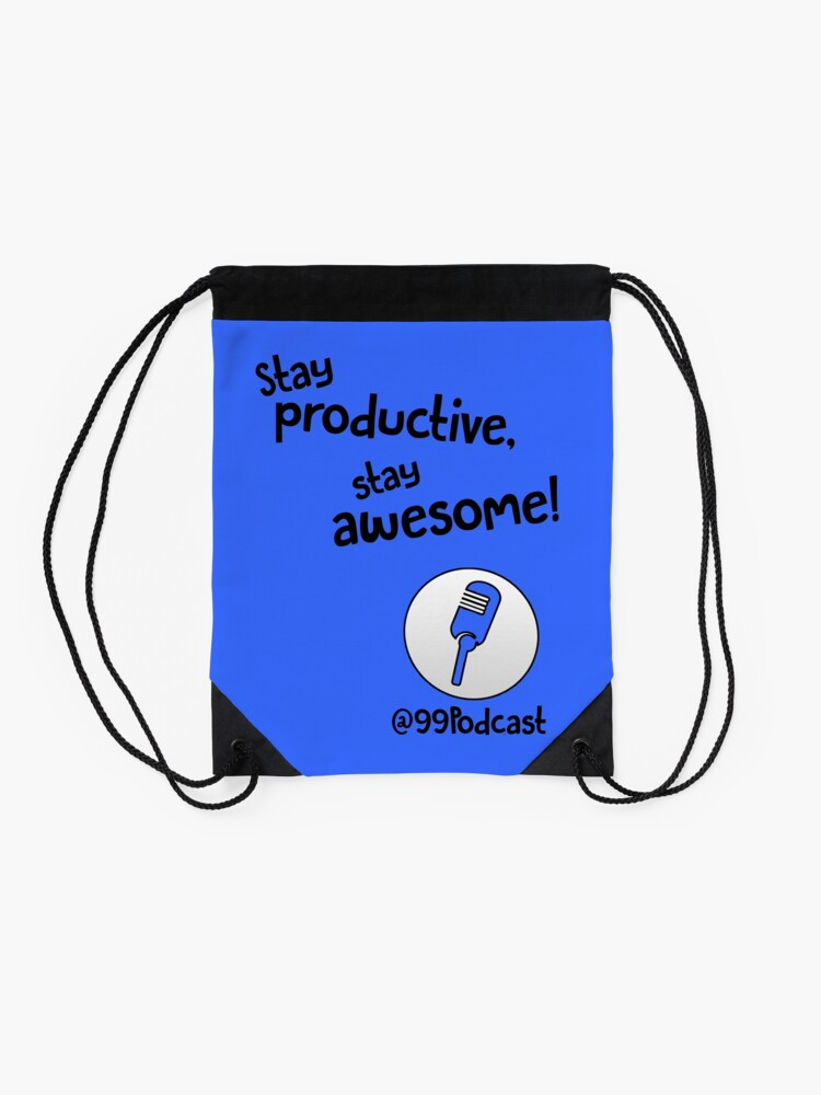 Alternate view of Stay Productive, Stay Awesome - 99% Perspiration Drawstring Bag