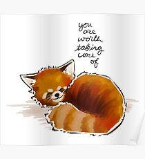 """You Are Worth Taking Care of"" Red Panda Poster"