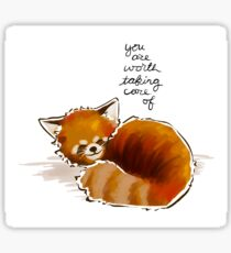 """You Are Worth Taking Care of"" Red Panda Sticker"