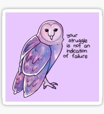 """Your Struggle is Not an Indication of Failure"" Galaxy Sparkle Owl Sticker"