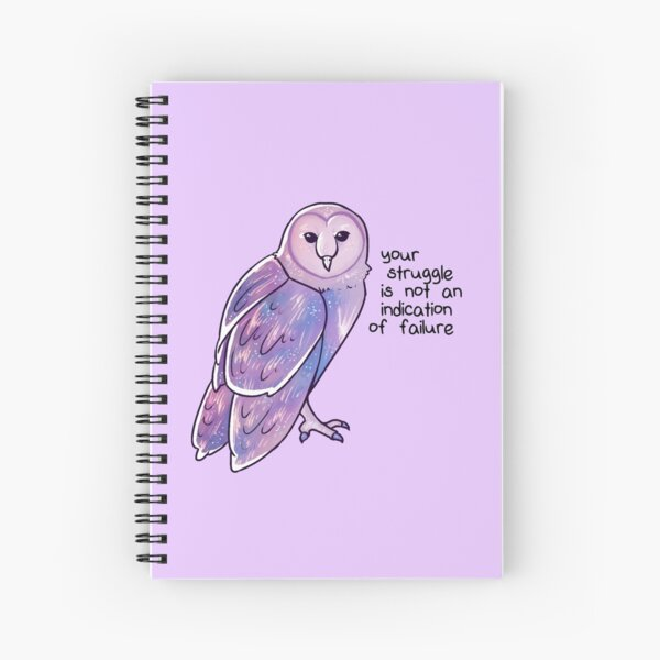 """""""Your Struggle is Not an Indication of Failure"""" Galaxy Sparkle Owl Spiral Notebook"""