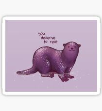 """You Deserve to Rest"" Otter Sticker"