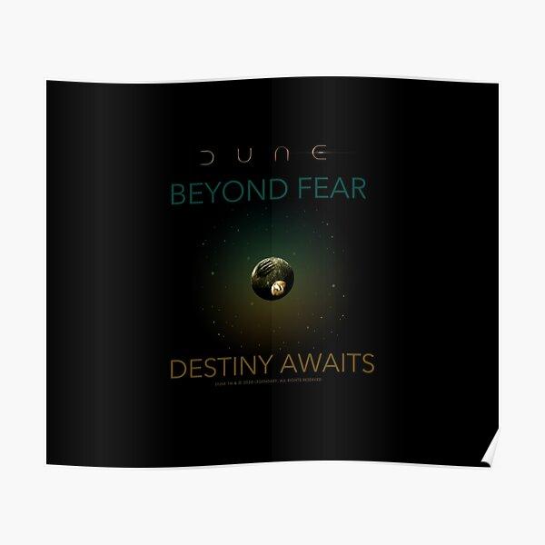 Dune - Beyond Fear, Destiny Awaits Poster