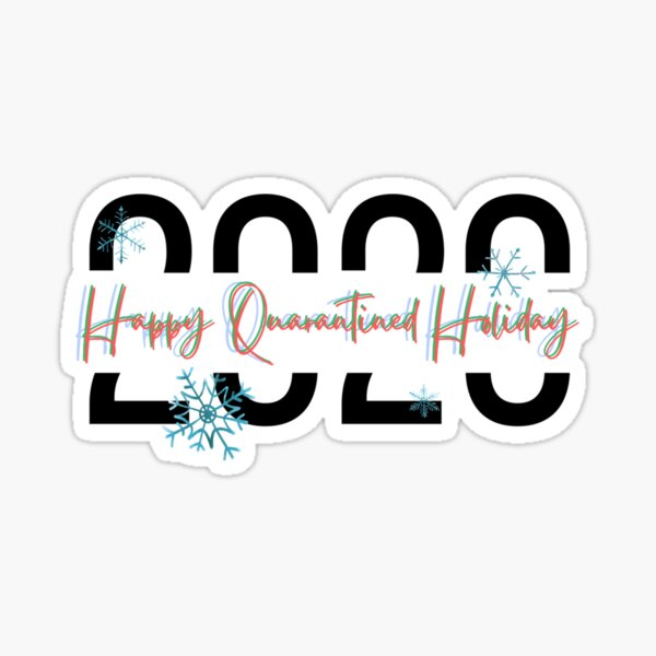 Christmas holidays in quaratine Sticker