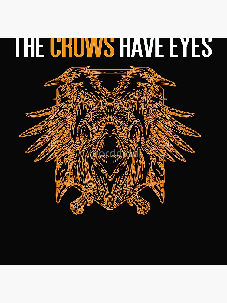 Copy of The Crows Have Eyes by wordmodi