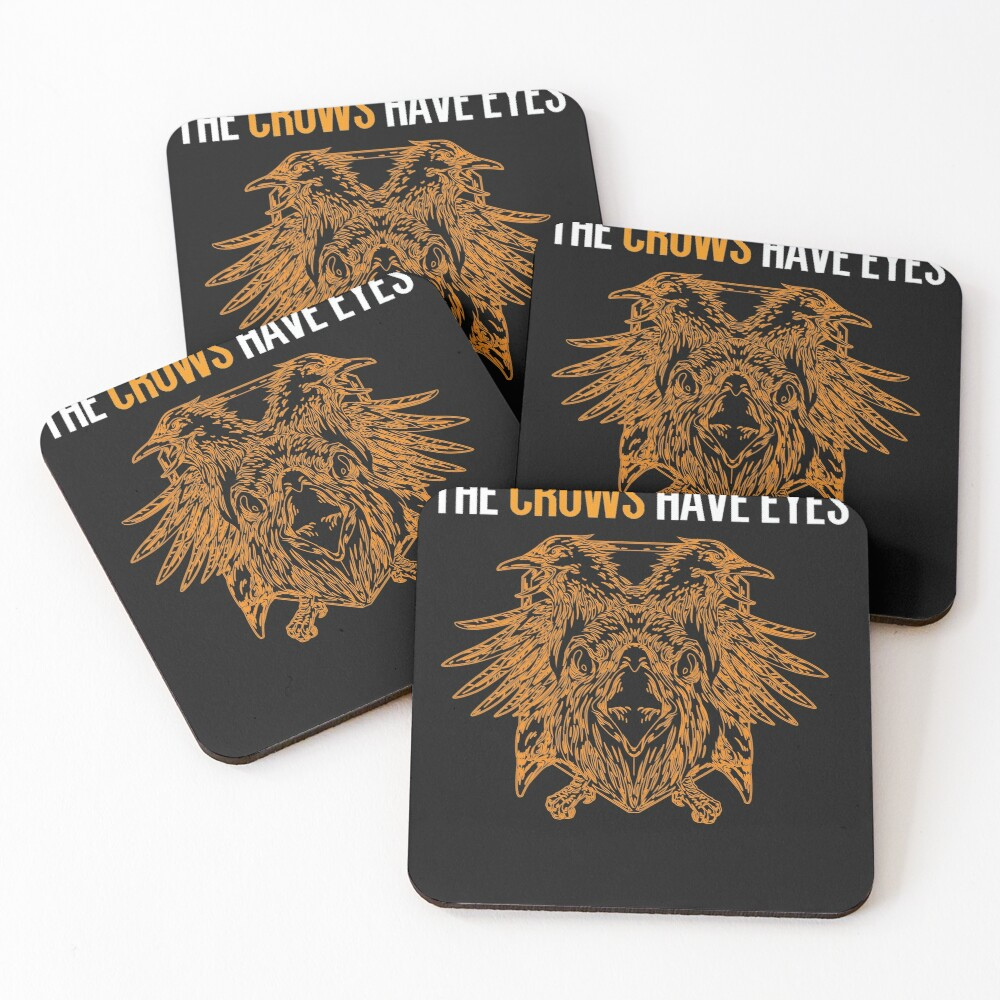Copy of The Crows Have Eyes Coasters (Set of 4)