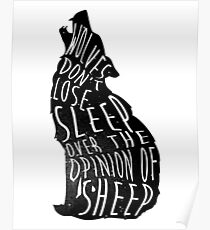Wolves dont lose sleep over the opinion of sheep - version 1 - no background Poster
