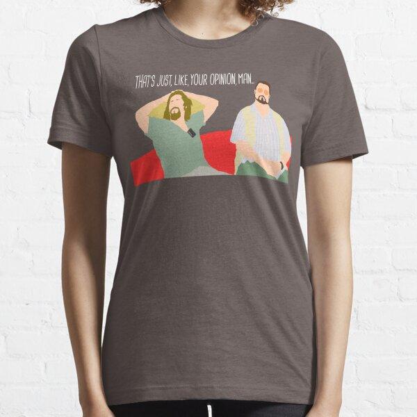 Le Big Lebowski - Juste votre avis T-shirt essentiel