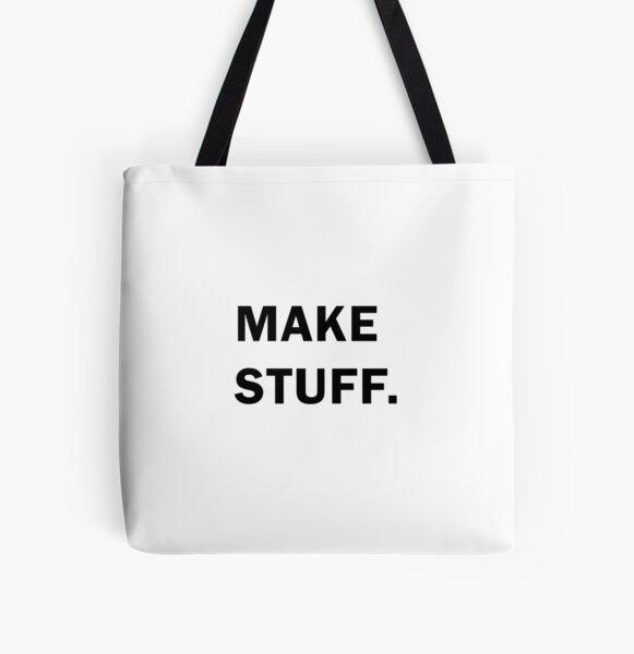 Make stuff All Over Print Tote Bag