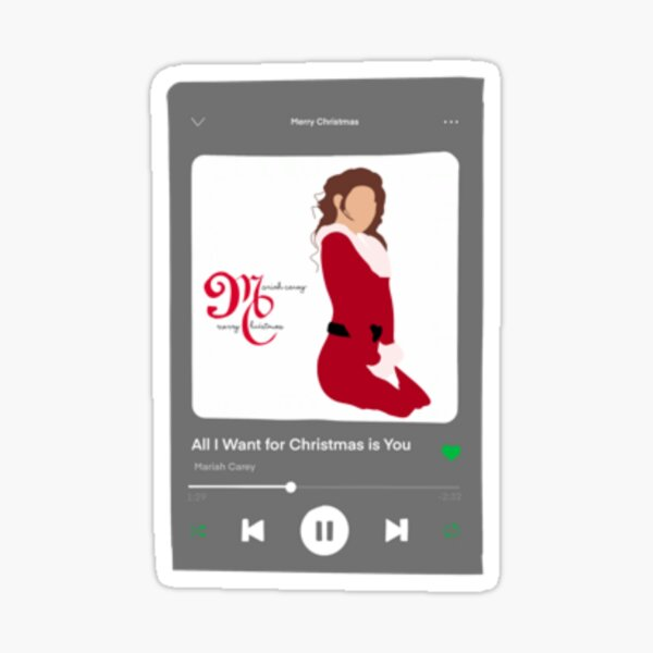All I Want for Christmas is You Spotify  Sticker