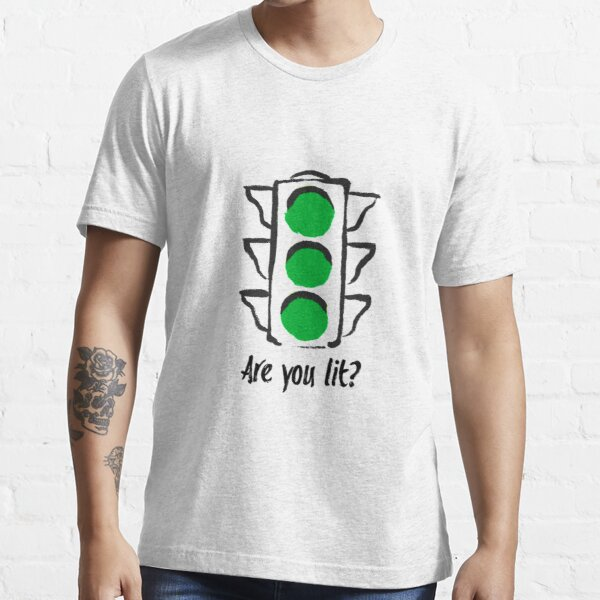 Greenlights ,cool,happy time,love,books Essential T-Shirt