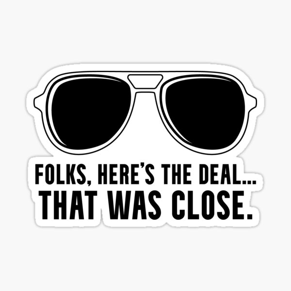 Funny Biden Harris Election Victory Folks Here's The Deal Trump Loss Sticker