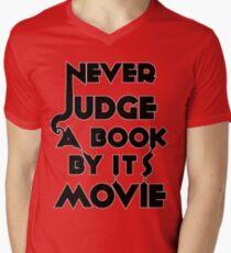 Never Judge A Book By Its Movie - Tshirt Mens V-Neck T-Shirt
