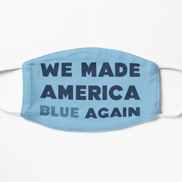 Joe Biden Wins President Of The United States Election Winner 2020-2024 Make America Blue Again Flat Mask