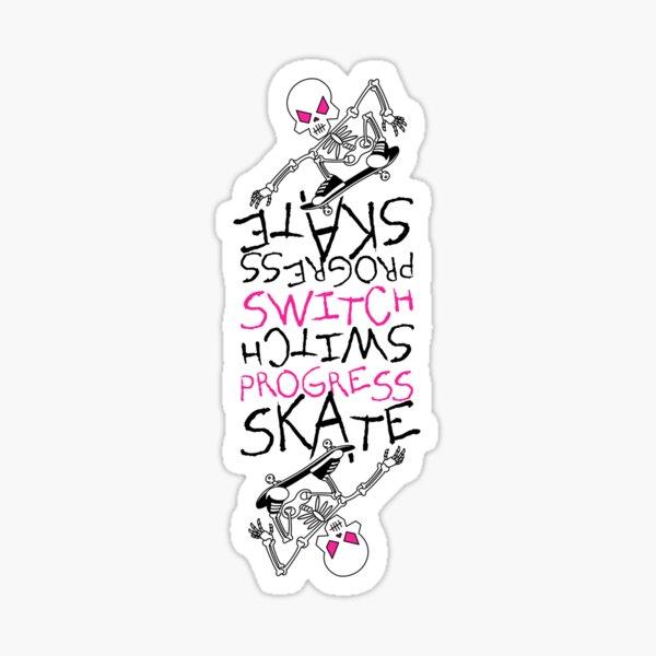 Skeleton Skateboard Design Switch Progress Skate Inspirational Art (Pink) Sticker