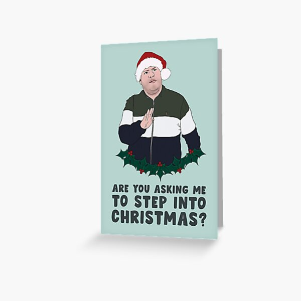 Gavin & Stacey Christmas Card - Smithy Step Into Christmas Greeting Card