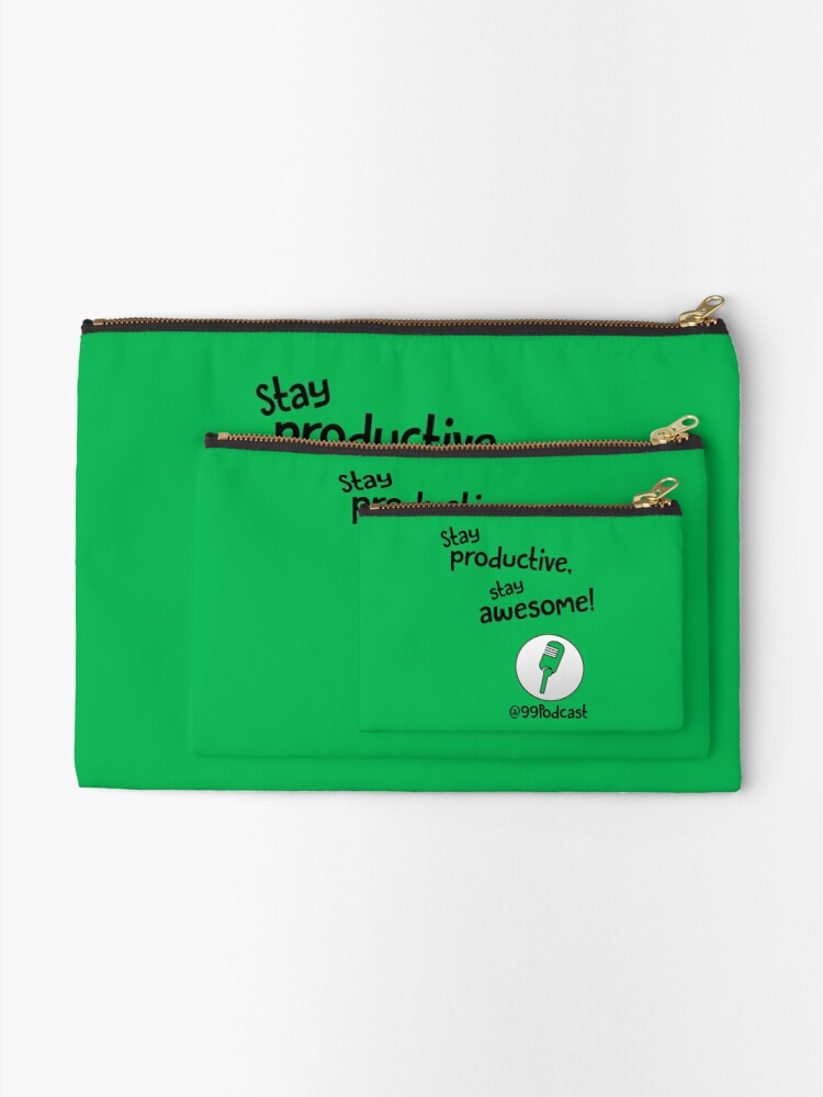 Alternate view of Stay Productive, Stay Awesome - 99% Perspiration Zipper Pouch