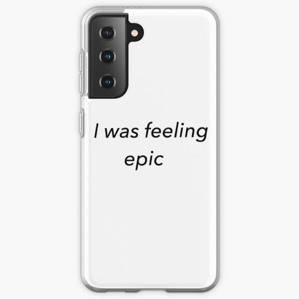Ich fühlte mich episch (weiß) Samsung Galaxy Flexible Hülle