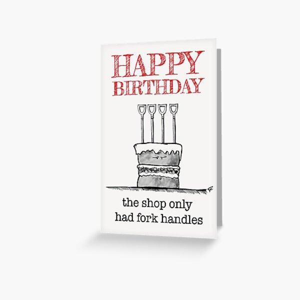 HAPPY BIRTHDAY - FORK HANDLES Greeting Card