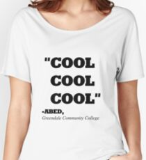 "COMMUNITY ABED ""COOL COOL COOL"" Women's Relaxed Fit T-Shirt"