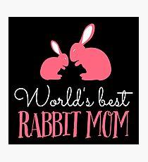 World's best rabbit mom Fotodruck