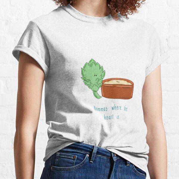 Hummus Where The Heart Is.  Classic T-Shirt
