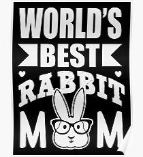World's best rabbit mom Poster
