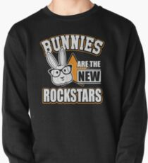 Bunnies are the new rockstars Sweatshirt