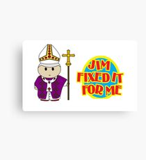 Catholic Priest - Jim Fixed it For Me Canvas Print
