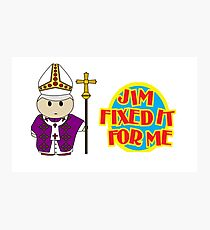 Catholic Priest - Jim Fixed it For Me Photographic Print