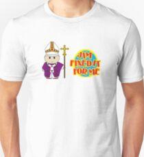 Catholic Priest - Jim Fixed it For Me Unisex T-Shirt