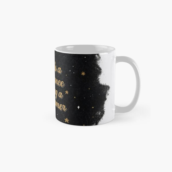 Defiance in being a dreamer Classic Mug