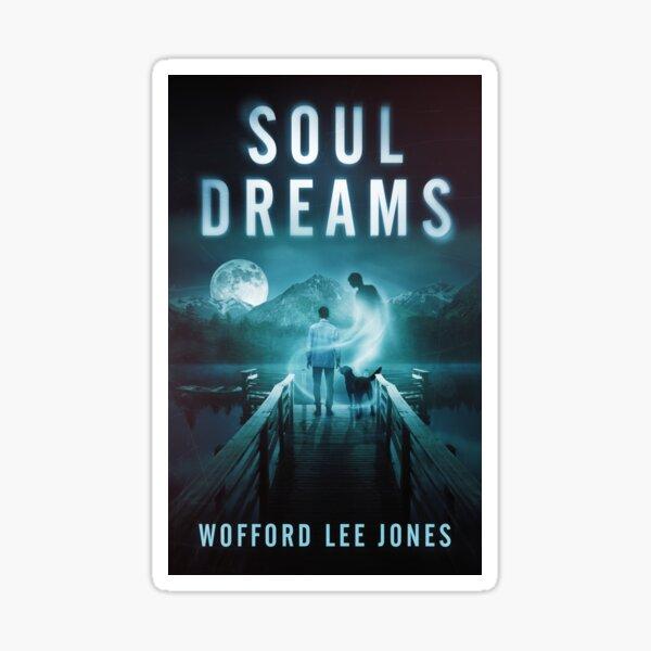 Soul Dreams Sticker