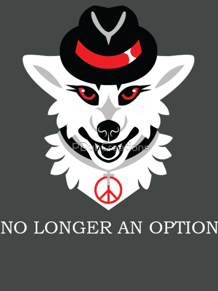 Peace is No Longer an Option by PDubCreations