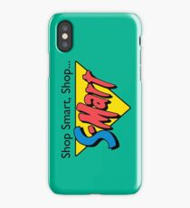 Shop Smart...Shop S-Mart! iPhone Case