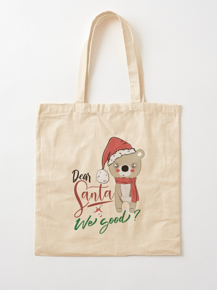 Xmas Tote Bag Organic Tote-Bag Santa Tote Bag Statement Tote Bag Dear Santa Tote Bag Christmas Tote Bag