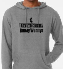 I love to cuddle bunny wunnys Leichter Hoodie