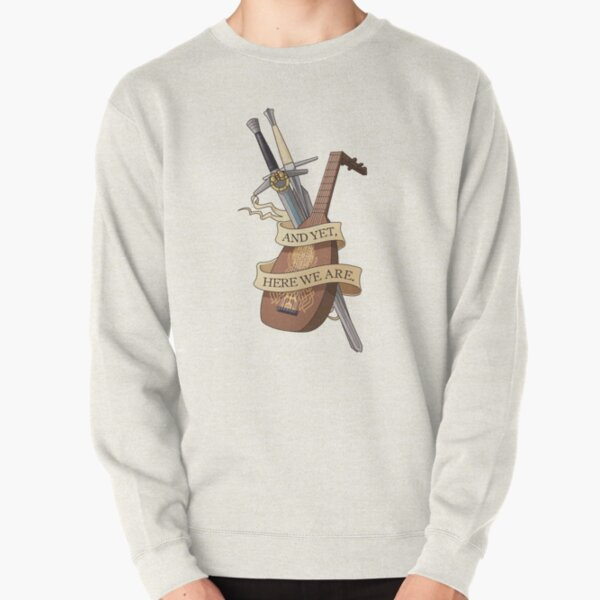 And yet, here we are Pullover Sweatshirt