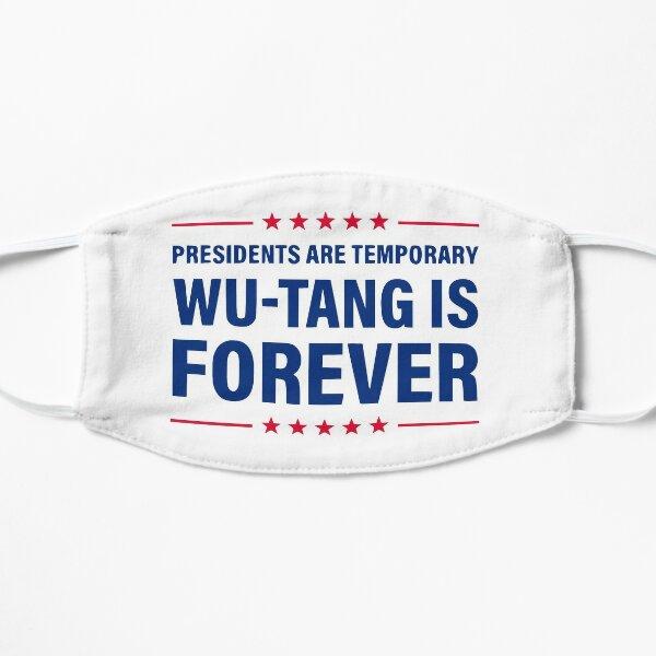 Les présidents sont temporaires Wu Tang est un cadeau d'humour pour toujours Masque sans plis