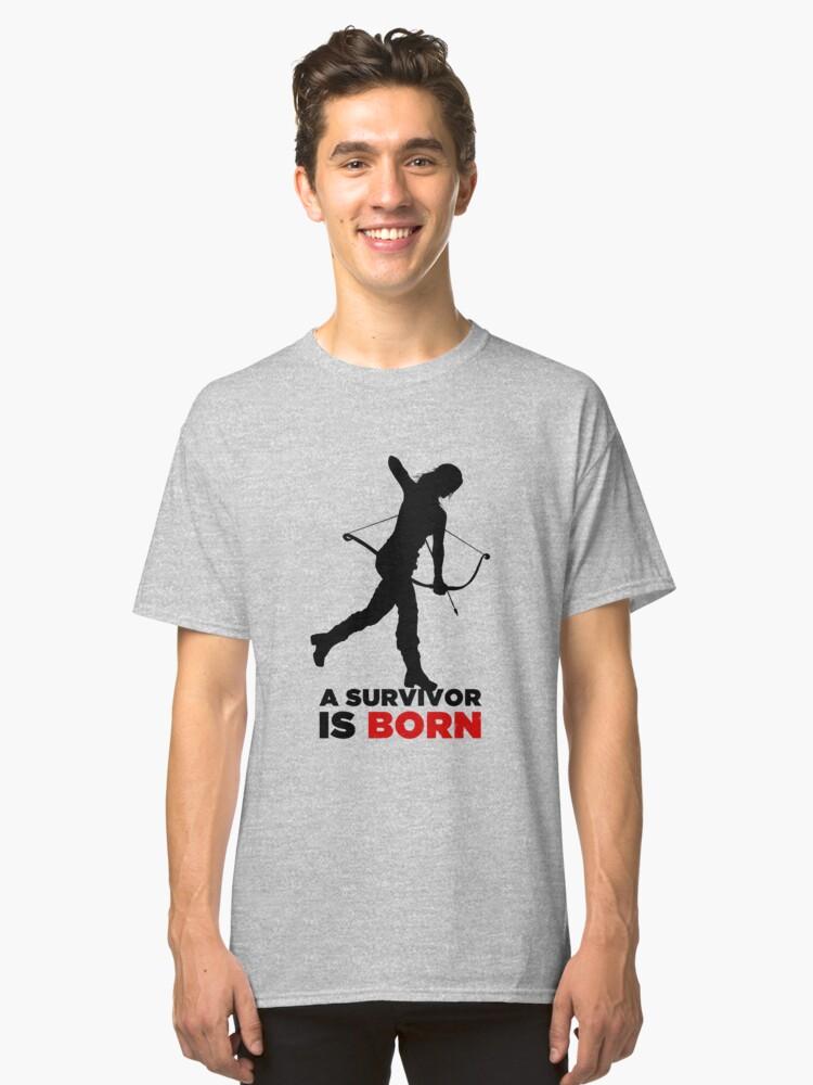 A Survivor is Born [black] Classic T-Shirt Front